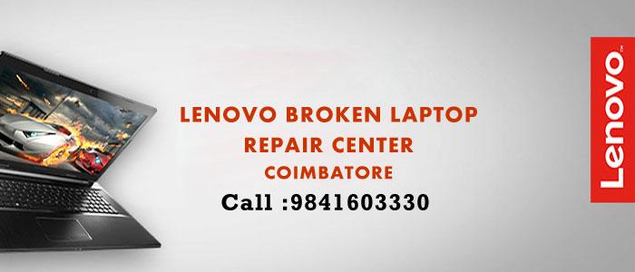 Broken Lenovo Laptop Repair Services in Coimbatore